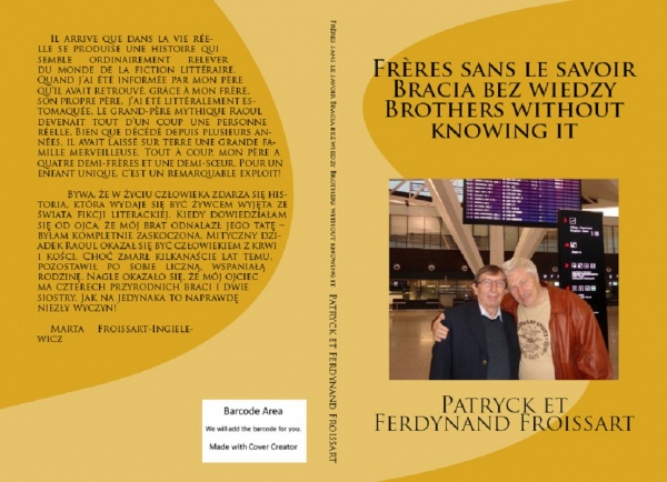 Frères sans le savoir Bracia bez wiedzy Brothers without knowing it