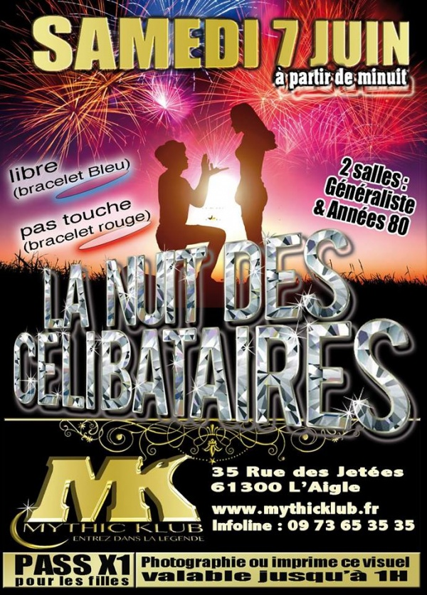 La Nuit des Célibataires au Mythic Klub à L'Aigle Samedi 7 Juin 2014